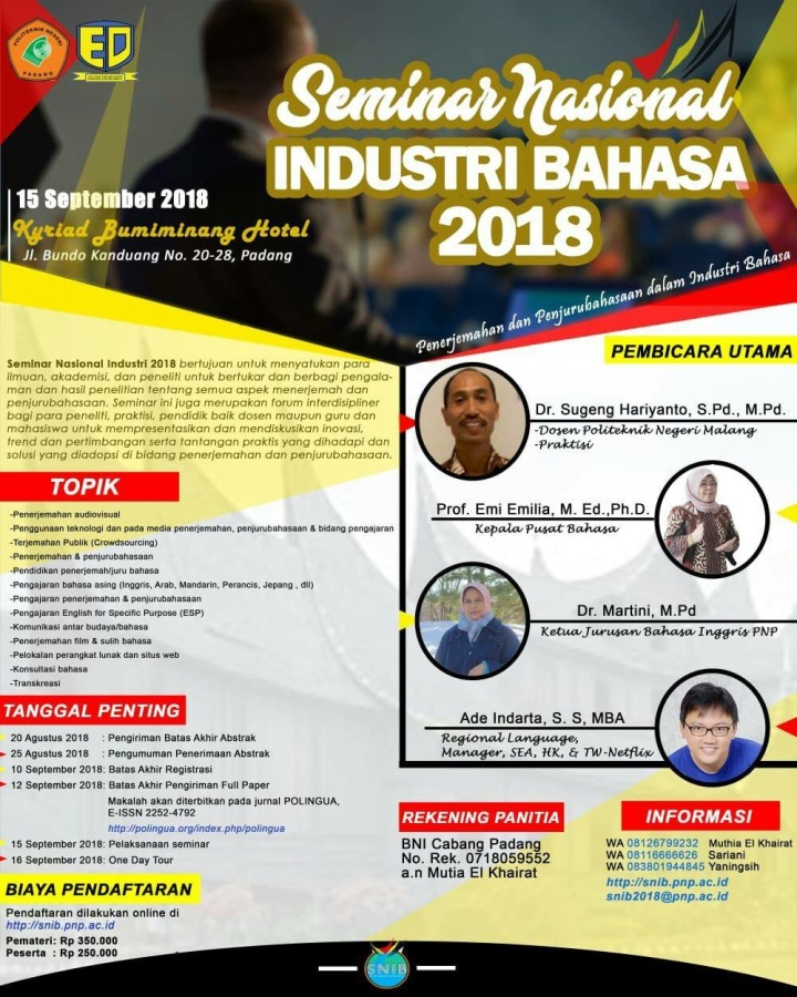 Seminar Nasional Industri Bahasa (SNIB) 2018 and One-Day Tour in Padang, West Sumatra
